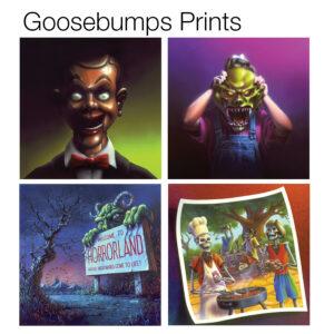 Goosebumps Prints